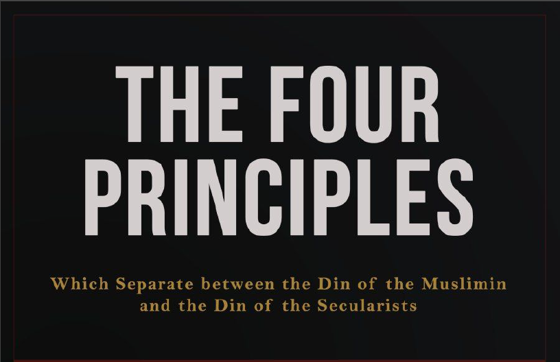 The Four Principles Which Separate the Deen of Muslims from the Deen of the Secularists